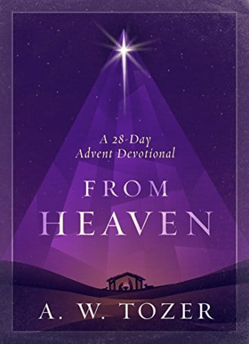 From Heaven A 28-Day Advent Devotional