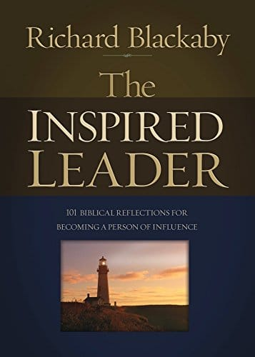 The Inspired Leader 101 Biblical Reflections for Becoming a Person of Influence