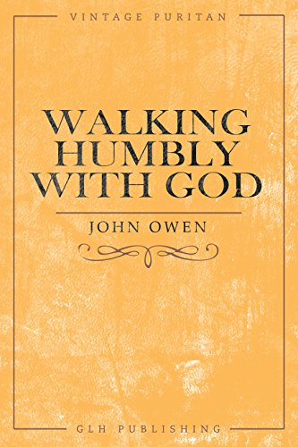 Walking Humbly With God (Vintage Puritan)