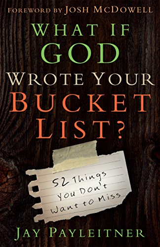 What If God Wrote Your Bucket List