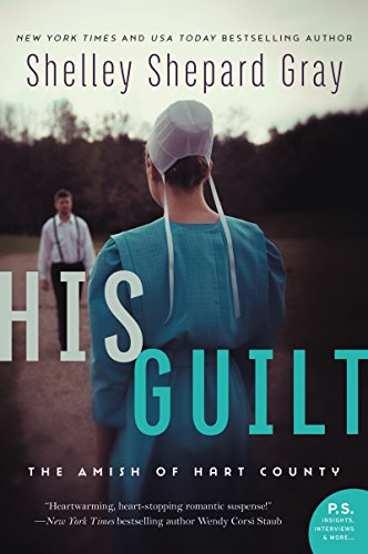 His Guilt The Amish of Hart County