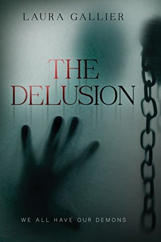 The Delusion We All Have Our Demons