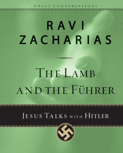 The Lamb and the Fuhrer Jesus Talks with Hitler