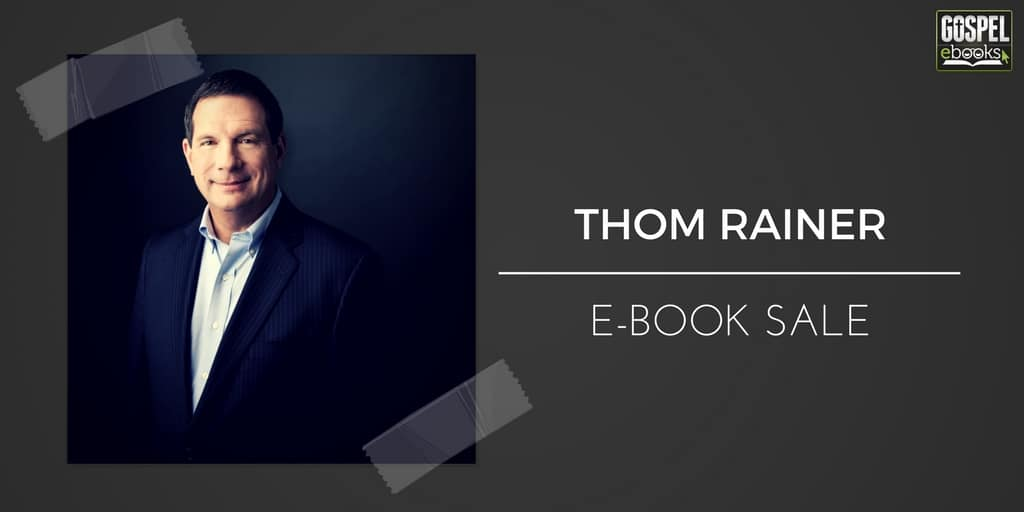 Thom rainer e book sale gospel ebooks the prices and sale dates that the publisher has provided are under each ebook cover fandeluxe Images