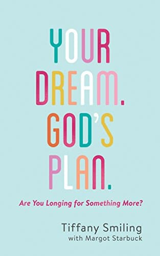 Your Dream. God's Plan. Are You Longing for Something More