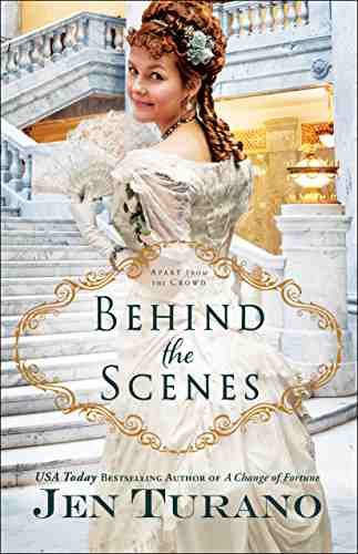 Behind the Scenes (Apart From the Crowd Book 1)