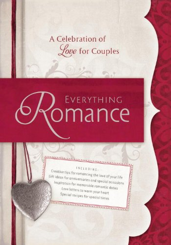Everything Romance A Celebration of Love for Couples