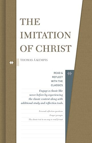 The Imitation of Christ (Read and Reflect with the Classics)