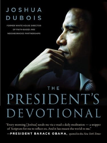 The President's Devotional The Daily Readings That Inspired President Obama