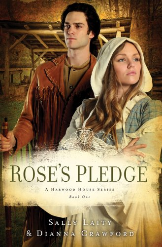Rose's Pledge (Harwood House Book 1)
