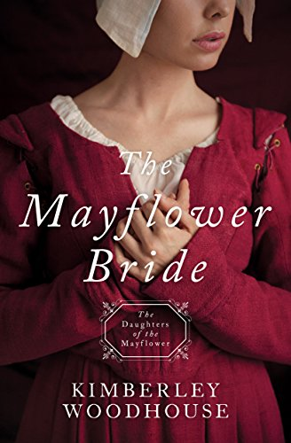 The Mayflower Bride Daughters of the Mayflower