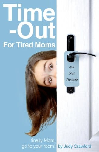 Time Out Tired Moms