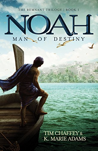 Noah Man of Destiny