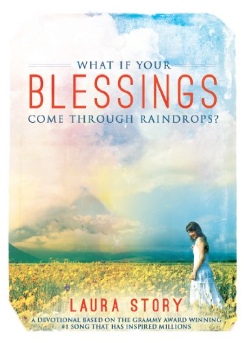 What if Your Blessings Laura Story
