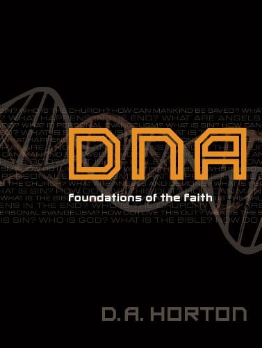 DNA Foundations of the Faith