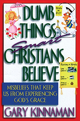 Dumb things smart christians believe gospel ebooks dumb things smart christian believe fandeluxe Image collections