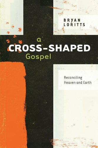 A Cross Shaped Gospel