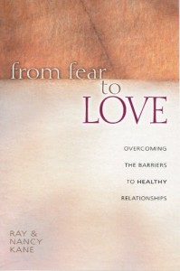 From Fear to Love: Overcoming the Barriers to Healthy Relationships