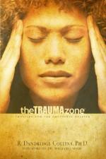 Trauma Zone