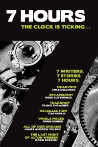 7 Hours: The Clock Is Ticking (7 Stories)