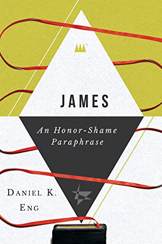 edd0c93c9434 James  An Honor-Shame Paraphrase