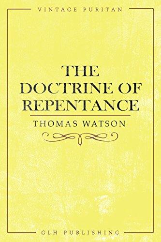 The Doctrine of Repentance (Vintage Puritan)