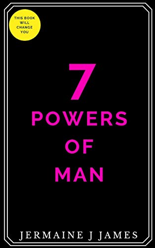7 powers of man