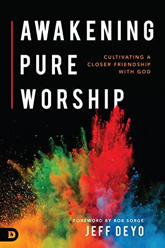 awakening pure worship