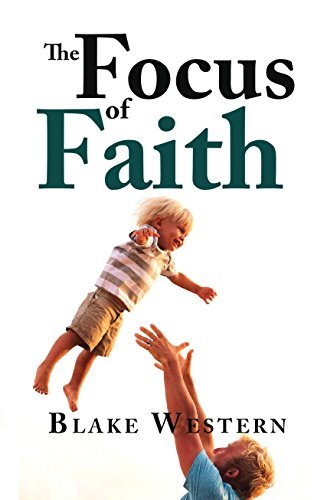 the focus of faith