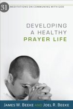 deveoping a healthy prayer life