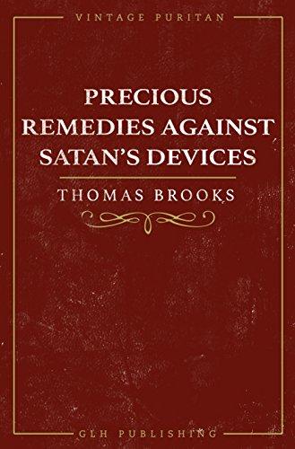 Precious Remedies Against Satan's Devices (Vintage Puritan)