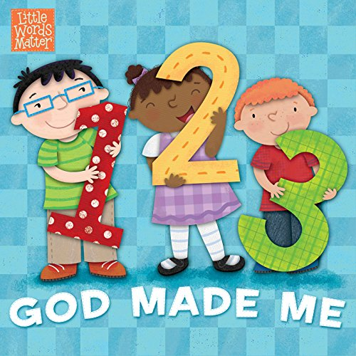 1, 2, 3 God Made Me (Little Words Matter™)