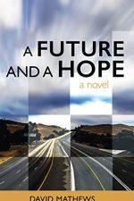 A Future and a Hope: A Novel