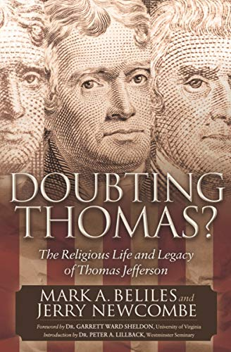 Doubting Thomas?: The Religious Life and Legacy of Thomas Jefferson