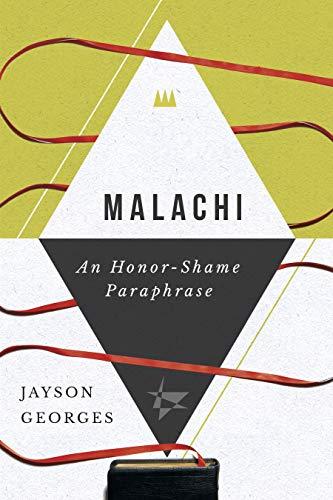 Malachi: An Honor-Shame Paraphrase