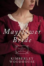 The Mayflower Bride: Daughters of the Mayflower - Book 1