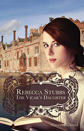 Rebecca Stubbs: The Vicar's Daughter