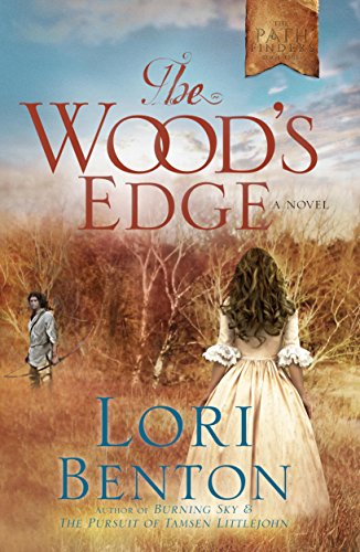 The Wood's Edge: A Novel (The Pathfinders Book 1)