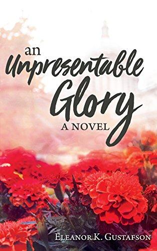 unpresentable glory