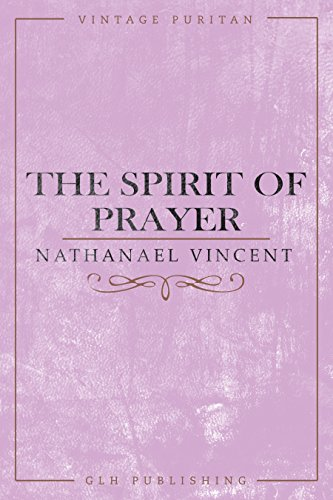 The Spirit of Prayer (Vintage Puritan)