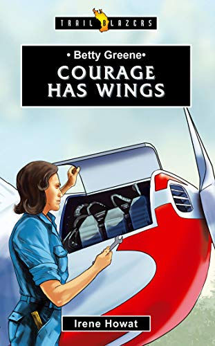 courage has wings