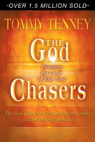 The God Chasers: Pursuing the Lover of Your Soul