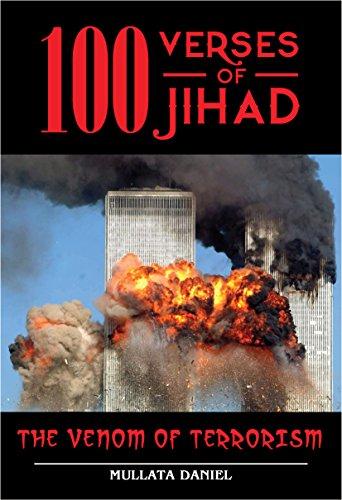 100 Verses Of Jihad: The Venom of Terrorism