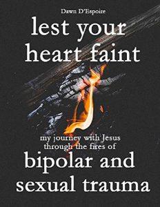 Lest Your Heart Faint