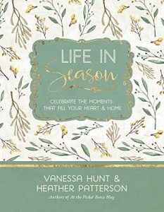 Life in Season: Celebrate the Moments That Fill Your Heart & Home