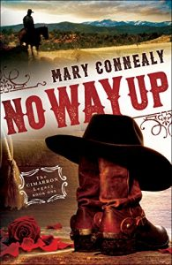 No Way Up (The Cimarron Legacy Book #1)