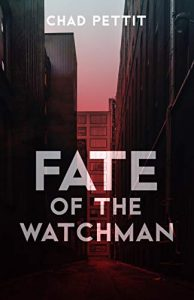 Fate of the Watchman (Journey of Fate Book 1)