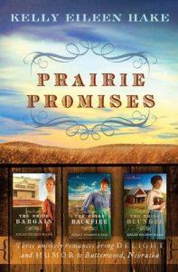Prairie Promises Trilogy (Kelly E. Hake)