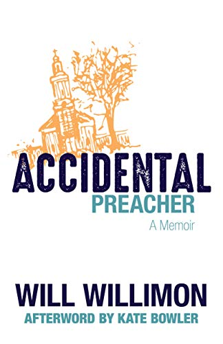 Accidental Preacher: A Memoir