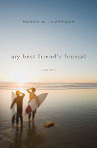 My Best Friend's Funeral: A Memoir